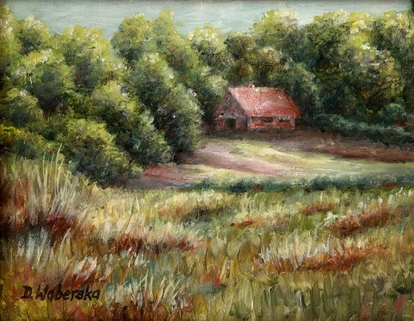 Domek na górce - Olej na płótnie -Dorota Waberska